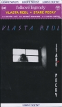 Vlasta Redl - Star pecky